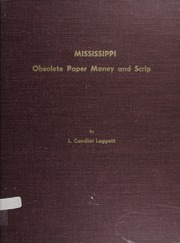 Mississippi Obsolete Paper Money and Scrip
