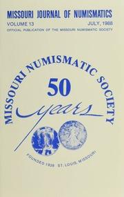 Missouri Journal of Numismatics, Vol. 13