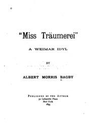 Miss Träumerei: A Weimar Idyl