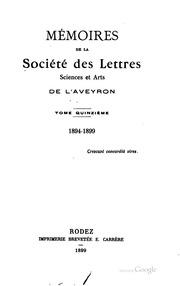 Vol 15-16: Mémoires de la Société des lettres, sciences et arts de l-Aveyron