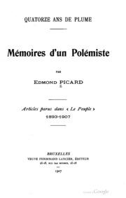 Mémoires d-un polémiste; quartorze ans de plume