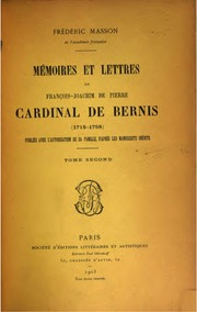 Vol 2: Mémoires et lettres de François-Joachim de Pierre: cardinal de Bernis (1715 ...