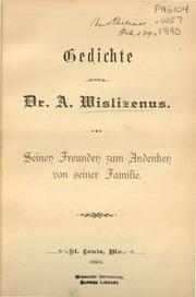 Gedichte Von A Wislizenus Seinen Freunden Zum Andenken