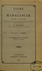 Vol fam 40: Liliacees: Flore de Madagascar et des Comores plantes vasculaires - publiee sous les auspices du gouvernement general de Madagascar et sous la direction de H. Humbert.