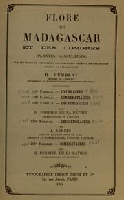 Vol fam 150: Rhizophoracees: Flore de Madagascar et des Comores plantes vasculaires - publiee sous les auspices du gouvernement general de Madagascar et sous la direction de H. Humbert.