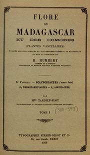 Vol fam 5(3): Davailiacees: Flore de Madagascar et des Comores plantes vasculaires - publiee sous les auspices du gouvernement general de Madagascar et sous la direction de H. Humbert.