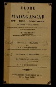 Vol fam 130: Bombacacees: Flore de Madagascar et des Comores plantes vasculaires - publiee sous les auspices du gouvernement general de Madagascar et sous la direction de H. Humbert.