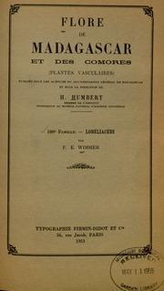 Vol fam 186: Lobeliacees: Flore de Madagascar et des Comores plantes vasculaires - publiee sous les auspices du gouvernement general de Madagascar et sous la direction de H. Humbert.