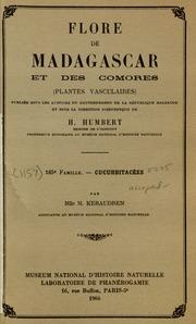 Vol fam 185: Cucurbitacees: Flore de Madagascar et des Comores plantes vasculaires - publiee sous les auspices du gouvernement general de Madagascar et sous la direction de H. Humbert.