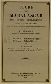 Vol fam 21: Potamogetonacees: Flore de Madagascar et des Comores plantes vasculaires - publiee sous les auspices du gouvernement general de Madagascar et sous la direction de H. Humbert.