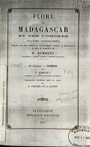 Vol fam 30: Palmiers: Flore de Madagascar et des Comores plantes vasculaires - publiee sous les auspices du gouvernement general de Madagascar et sous la direction de H. Humbert.