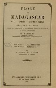Vol fam 113: Buxacees: Flore de Madagascar et des Comores plantes vasculaires - publiee sous les auspices du gouvernement general de Madagascar et sous la direction de H. Humbert.