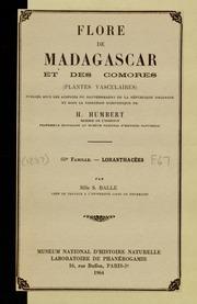 Vol fam 60: Loranthacees: Flore de Madagascar et des Comores plantes vasculaires - publiee sous les auspices du gouvernement general de Madagascar et sous la direction de H. Humbert.