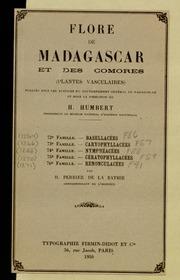 Vol fam 72: Basellacees: Flore de Madagascar et des Comores plantes vasculaires - publiee sous les auspices du gouvernement general de Madagascar et sous la direction de H. Humbert.
