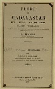 Vol fam 36: Eriocaulacees: Flore de Madagascar et des Comores plantes vasculaires - publiee sous les auspices du gouvernement general de Madagascar et sous la direction de H. Humbert.