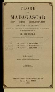 Vol fam 52: Salicacees: Flore de Madagascar et des Comores plantes vasculaires - publiee sous les auspices du gouvernement general de Madagascar et sous la direction de H. Humbert.