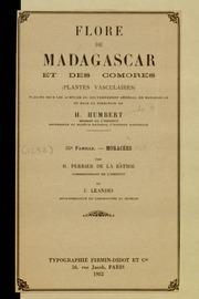 Vol fam 55: Moracees: Flore de Madagascar et des Comores plantes vasculaires - publiee sous les auspices du gouvernement general de Madagascar et sous la direction de H. Humbert.