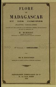 Vol fam 97: Connaracees: Flore de Madagascar et des Comores plantes vasculaires - publiee sous les auspices du gouvernement general de Madagascar et sous la direction de H. Humbert.
