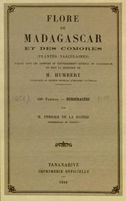 Vol fam 106: Burseracees: Flore de Madagascar et des Comores plantes vasculaires - publiee sous les auspices du gouvernement general de Madagascar et sous la direction de H. Humbert.