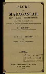 Vol fam 81: Lauracees: Flore de Madagascar et des Comores plantes vasculaires - publiee sous les auspices du gouvernement general de Madagascar et sous la direction de H. Humbert.