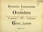 Vol Lycaste: Dictionnaire iconographique des orchidees direction and redaction par A. Cogniaux -dessins and aquarelles par A. Goossens.