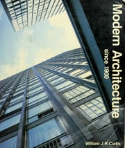Modern Architecture Since 1900 Curtis William J R Free