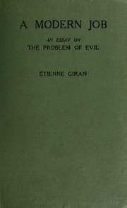 an essay on the origin of evil king william  a modern job an essay on the problem of evil