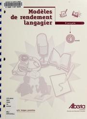 Vol 4e année: Modèles de rendement langagier : français langue première 4e année