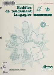 Vol 5e année: Modèles de rendement langagier : French language arts : français langue seconde, immersion 5e année