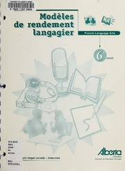 Vol 6e année: Modèles de rendement langagier : French language arts : français langue seconde, immersion 6e année