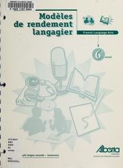 Vol 6e année: Modèles de rendement langagier : French language arts : français langue seconde, immersion 6e année