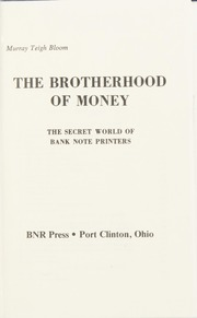 The Brotherhood of Money