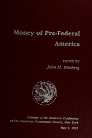 Money of Pre-Federal America: Coinage of the Americas Conference Proceedings No. 7