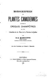Monographies de plantes canadiennes microforme: suivies de croquis champ ...