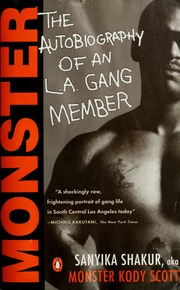 Monster the autobiography of an la gang member shakur sanyika monster the autobiography of an la gang member shakur sanyika 1963 free download borrow and streaming internet archive fandeluxe Gallery