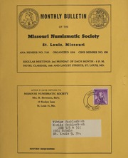 Monthly Bulletin of the Missouri Numismatic Society: May 1963