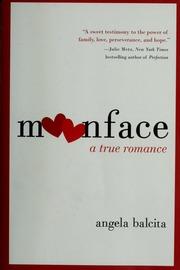 Moonface: A True Romance