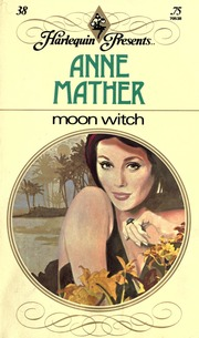 Moon witch : Mather, Anne : Free Download, Borrow, and
