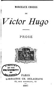 Morceaux choisis de Victor Hugo. Prose