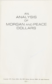 An Analysis of Morgan and Peace Dollars