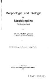 Morphologie und Biologie der Strahlenpilze Actinomyceten.
