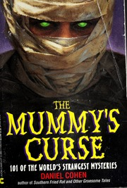 the mystery of the mummys curse essay How do you solve the mystery of tutankhamun's mask and coffin holding his mummy an insect bite they were quick to report rumours of an ancient curse.