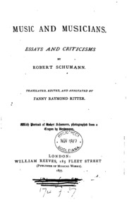 music and musicians essays and criticisms robert schumann Buy music and musicians: essays and criticisms by robert schumann (isbn: 9781273072628) from amazon's book store everyday low prices and free delivery on eligible.
