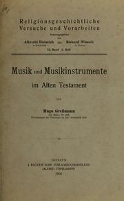 Musik und Musikinstrumente im Alten Testament : eine religionsgeschichtliche Studie