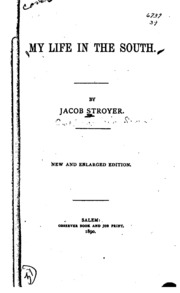 the enduring life of jacob stroyer A slave experience of being sold south jacob stroyer, my life in the south when the day came for them to leave, some, who seemed to have been willing to go at first, refused, and were handcuffed .