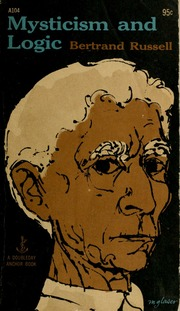 mysticism and logic and other essays by bertrand russell Essays on philosophy, religion, science, and mathematics download mysticism and logic and other essays – bertrand russell pdf free.