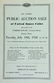 My third public auction sale of United States coins ... at the Parker House, Tremont Street, Boston, Mass ... [07/19/1938]
