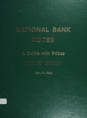 National Bank Notes: A Guide with Prices, Second Edition