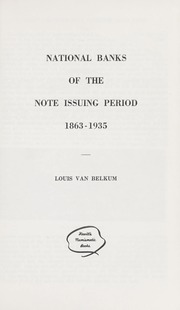 National Banks of the Note Issuing Period, 1863-1935