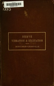 Nerve-vibration and excitation as agents in the treatment of